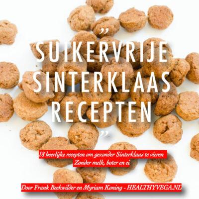 Heerlijke Healthy Suikervrije Sinterklaas recepten