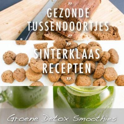 Bundel Gezonde Tussendoortjes Suikervrije Sinterklaas Recepten Groene Detox Smoothies